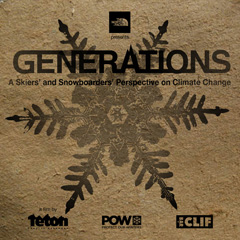 Generations - A Skiers' and Snowboarders' Perpective on Climate Change by TGR